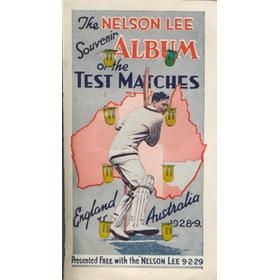 AUSTRALIA V ENGLAND 1928-29 - NELSON LEE SOUVENIR ALBUM OF THE TEST MATCHES