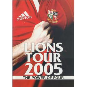 BRITISH LIONS 2005 TOUR TO NEW ZEALAND  - THE POWER OF FOUR