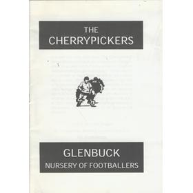 THE CHERRYPICKERS - GLENBUCK NURSERY OF FOOTBALLERS