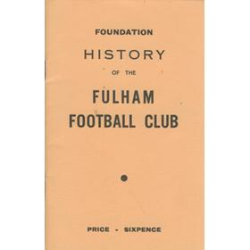 FOUNDATION HISTORY OF THE FULHAM FOOTBALL CLUB AND RECORDS OF EX-PLAYERS, LOCAL CLUBS AND REMINISCENCES