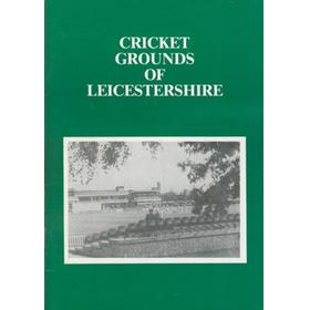 CRICKET GROUNDS OF LEICESTERSHIRE
