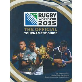 2015 RUGBY WORLD CUP OFFICIAL TOURNAMENT GUIDE
