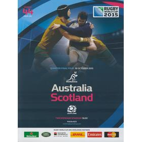 AUSTRALIA V SCOTLAND 2015 RUGBY WORLD CUP PROGRAMME (QUARTER-FINAL)