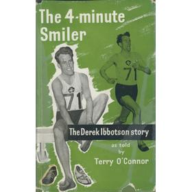 FOUR-MINUTE SMILER: THE DEREK IBBOTSON STORY