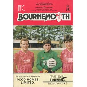 BOURNEMOUTH V MANCHESTER UNITED 1984 FOOTBALL PROGRAMME (FAMOUS BOURNEMOUTH WIN)