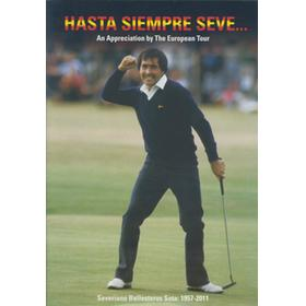 HASTA SIEMPRE SEVE .... AN APPRECIATION BY THE EUROPEAN TOUR