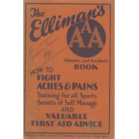 THE ELLIMAN A.A.A. (AILMENTS AND ACCIDENTS) BOOK - FIGHTING ACHES & PAINS CAMPAIGN EDITION