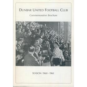DUNBAR FOOTBALL CLUB COMMEMORATIVE BROCHURE SEASON 1960-61
