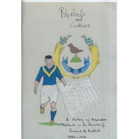 BLUEBELLS AND CUCKOOS - A HISTORY OF ASSOCIATION FOOTBALL IN THE PARISHES OF PENICUIK AND KIRKHILL 1882-1951