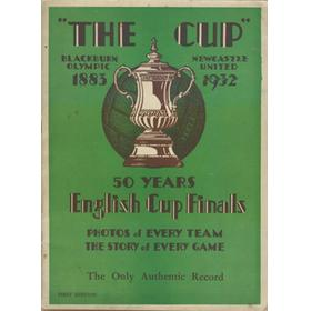 """THE CUP"" 50 YEARS OF ENGLISH CUP FINALS 1883-1932"