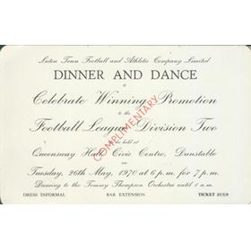 LUTON TOWN DINNER AND DANCE 1970 (TO CELEBRATE WINNING PROMOTION) INVITATION CARD