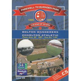 BOLTON WANDERERS V CHARLTON ATHLETIC 1997 FOOTBALL PROGRAMME - THE LAST MATCH AT BURNDEN PARK