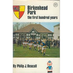 BIRKENHEAD PARK - THE FIRST HUNDRED YEARS