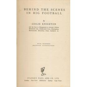 BEHIND THE SCENES IN BIG FOOTBALL