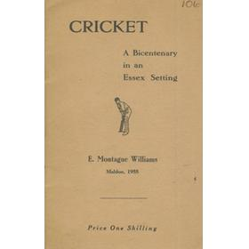 CRICKET  - A BICENTENARY IN AN ESSEX SETTING