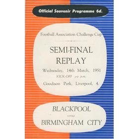 BLACKPOOL V  BIRMINGHAM CITY 1951 F.A. CUP SEMI-FINAL REPLAY FOOTBALL PROGRAMME