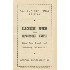 BLACKBURN ROVERS V NEWCASTLE UNITED 1952 F.A. CUP SEMI-FINAL REPLAY FOOTBALL PROGRAMME