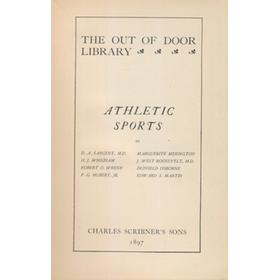 THE OUT OF DOOR LIBRARY - ATHLETIC SPORTS (INCLUDING GOLF, TENNIS, CYCLING, SURFING ETC.)
