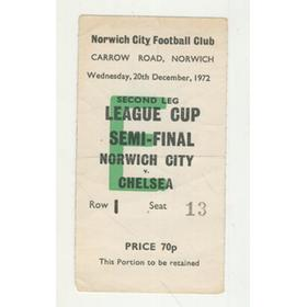 NORWICH CITY V CHELSEA 1972-73 LEAGUE CUP SEMI-FINAL TICKET - ABANDONED MATCH