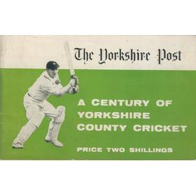A CENTURY OF YORKSHIRE COUNTY CRICKET