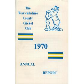 WARWICKSHIRE COUNTY CRICKET CLUB ANNUAL REPORT 1970