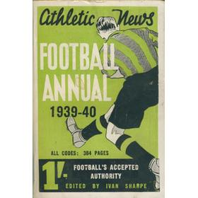 ATHLETIC NEWS FOOTBALL ANNUAL 1939-40