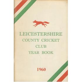 LEICESTERSHIRE COUNTY CRICKET CLUB 1960 YEARBOOK