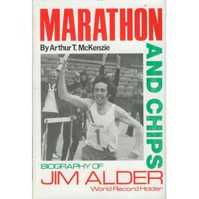 MARATHON AND CHIPS: BIOGRAPHY OF JIM ALDER