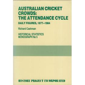 AUSTRALIAN CRICKET CROWDS: THE ATTENDANCE CYCLE, DAILY FIGURES 1877-1984