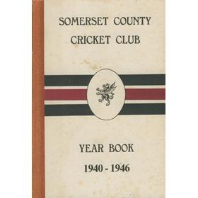 SOMERSET COUNTY CRICKET CLUB YEARBOOK 1940-1946