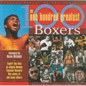 THE ONE HUNDRED GREATEST BOXERS