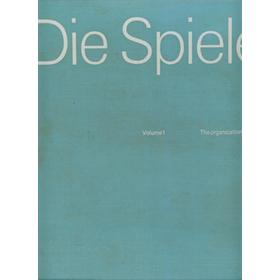 DIE SPIELE: THE OFFICIAL REPORT OF THE ORGANIZING COMMITTEE FOR THE GAMES OF THE XXTH OLYMPIAD, MUNICH 1972 (3 VOLS.)