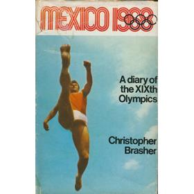 MEXICO 1968: A DIARY OF THE XIXTH OLYMPIAD