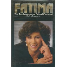 FATIMA - THE AUTOBIOGRAPHY OF FATIMA WHITBREAD