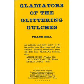 GLADIATORS OF THE GLITTERING GULCHES