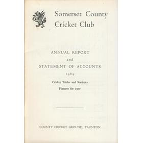 SOMERSET COUNTY CRICKET CLUB ANNUAL REPORT AND STATEMENT OF ACCOUNTS 1969