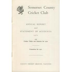 SOMERSET COUNTY CRICKET CLUB ANNUAL REPORT AND STATEMENT OF ACCOUNTS 1970