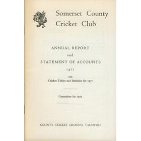 SOMERSET COUNTY CRICKET CLUB ANNUAL REPORT AND STATEMENT OF ACCOUNTS 1971