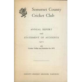 SOMERSET COUNTY CRICKET CLUB ANNUAL REPORT AND STATEMENT OF ACCOUNTS 1972