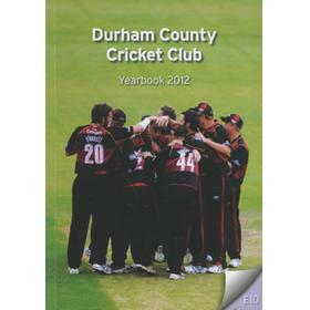 DURHAM COUNTY CRICKET CLUB YEARBOOK 2012