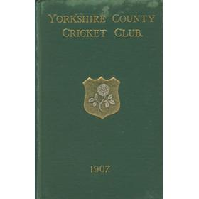 YORKSHIRE COUNTY CRICKET CLUB 1907 [ANNUAL]