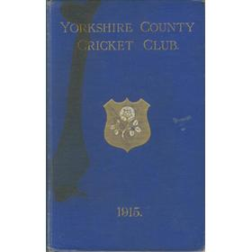 YORKSHIRE COUNTY CRICKET CLUB 1915 [ANNUAL]