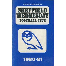SHEFFIELD WEDNESDAY FOOTBALL CLUB OFFICIAL HANDBOOK 1980-81