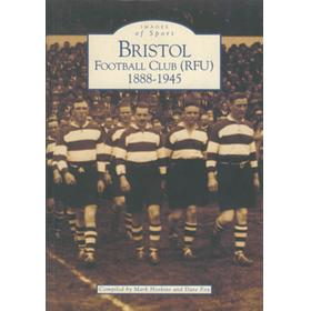 BRISTOL FOOTBALL CLUB (RFU) 1888-1945