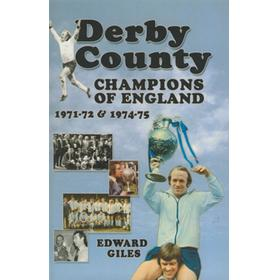 DERBY COUNTY: CHAMPIONS OF ENGLAND 1971-72 & 1974-75