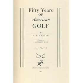 FIFTY YEARS OF AMERICAN GOLF