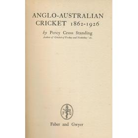 ANGLO-AUSTRALIAN CRICKET 1862-1926