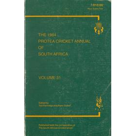 THE 1984 PROTEA CRICKET ANNUAL OF SOUTH AFRICA