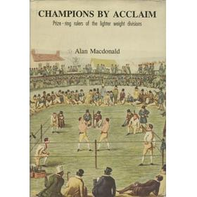 CHAMPIONS BY ACCLAIM - PRIZE-RING RULERS OF THE LIGHTER WEIGHT DIVISIONS