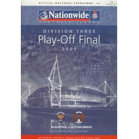BLACKPOOL V LEYTON ORIENT 2001 (DIVISION 3 PLAY-OFF FINAL) FOOTBALL PROGRAMME